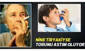 Ninedeki sigara alışkanlığı torunu astım yapıyor
