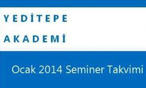 Yeditepe Akademi Ocak 2014 Seminer Takvimi!