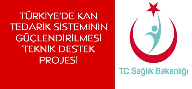 Türkiye'de Kan Tedarik Sisteminin Güçlendirilmesi