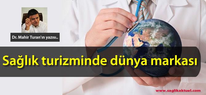 Sağlık turizminde dünya markası