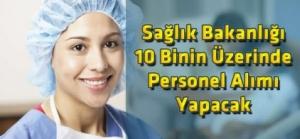 Sağlık Bakanlığı 10 Binin Üzerinde Personel Alımı Yapacak
