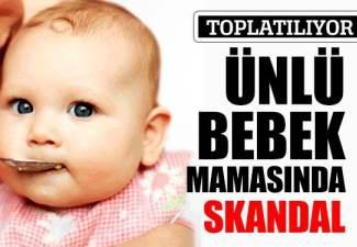 Ünlü bebek mamasında skandal!