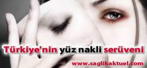Türkiye'nin yüz nakli serüveni