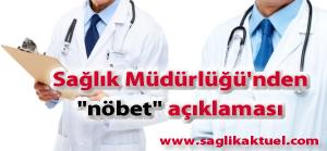 """İstanbul Sağlık Müdürlüğü'nden """"nöbet"""" açıklaması"""