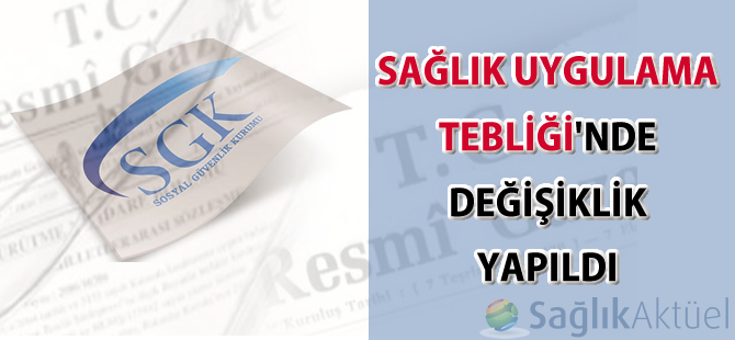 Sağlık Uygulama Tebliğinde Değişiklik Yapılmasına Dair Tebliğ-25.03.2017