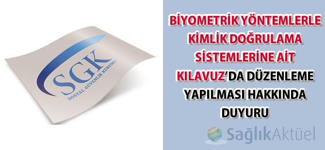 Biyometrik Yöntemlerle Kimlik Doğrulama Sistemlerine Ait Kılavuz'da düzenleme-19.09.2014