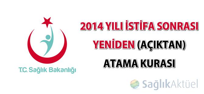 2014 Yılı İstifa Sonrası Yeniden (Açıktan) Atama Kurası sonuçları