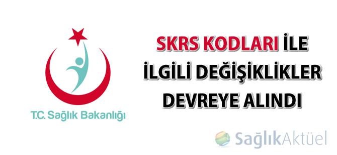 SKRS kodları ile ilgili değişikliklerin devreye alınması