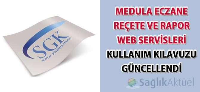 Medula E-Reçete Kullanım Kılavuzu güncellendi-13.08.2015