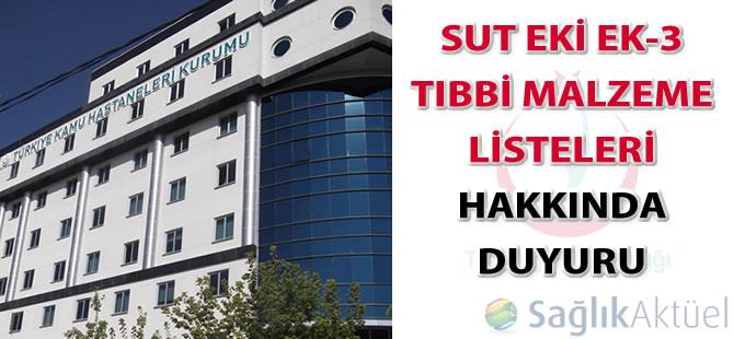 SUT Eki Ek-3 Tıbbi Malzeme Listeleri hakkında duyuru