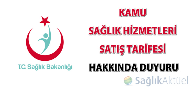 Kamu Sağlık Hizmetleri Satış Tarifesi hakkında duyuru-12.11.2014