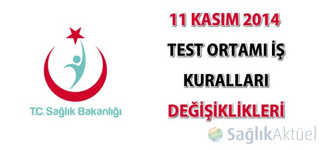 11 Kasım 2014 Test ortamı iş kuralları değişiklikleri