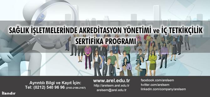 Sağlık İşletmelerinde Akreditasyon Yönetimi ve İç Tetkikçilik Sertifika Programı