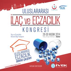 """""""Uluslararası İlaç ve Eczacılık Kongresi"""" Haliç Kongre Merkezi'nde gerçekleştirilecek"""