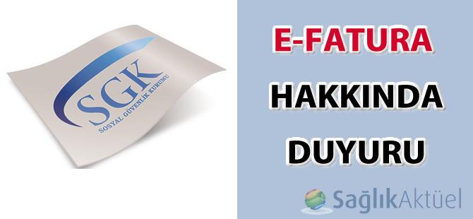 E-Fatura hakkında SGK duyurusu