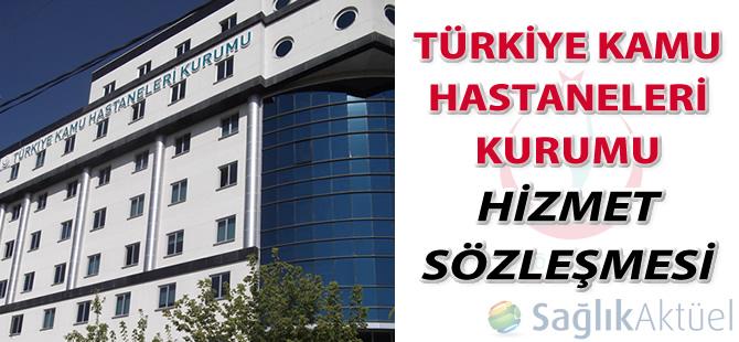 Türkiye Kamu Hastaneleri Kurumu Hizmet Sözleşmesi