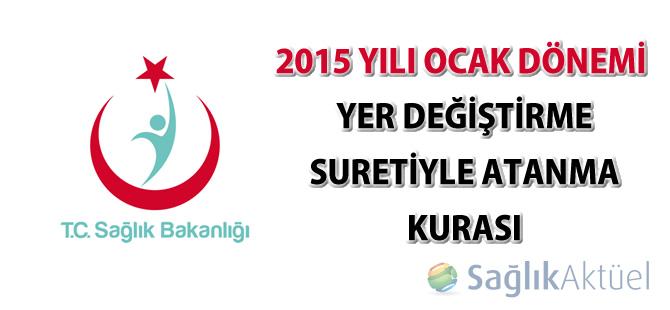 2015 Yılı Ocak Dönemi Yer Değiştirme Suretiyle Atanma Kurası hakkında duyuru