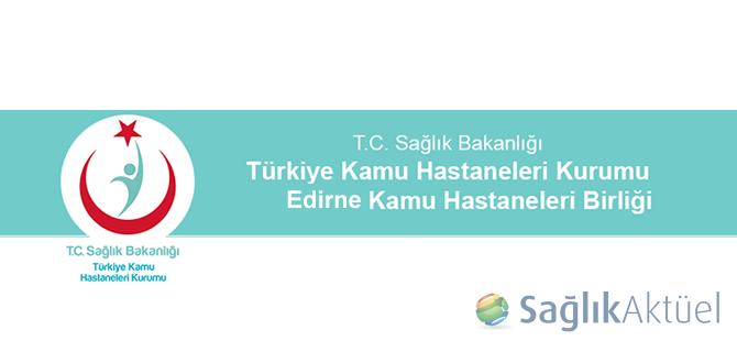 Edirne'de sağlık kurumlarında yönetici değişiklikleri