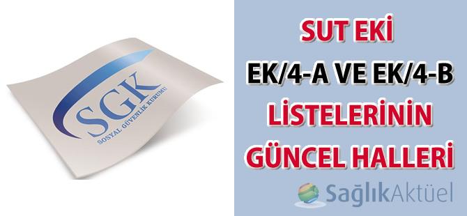 SUT eki EK/4-A ve EK/4-B listelerinin güncel halleri