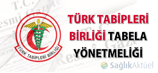 Türk Tabipleri Birliği Tabela Yönetmeliği