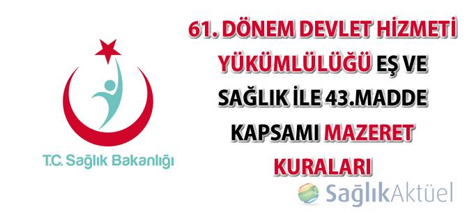 61. Dönem Devlet Hizmeti Yükümlülüğü Eş ve Sağlık ile 43.Madde Kapsamı Mazeret Kuraları Sonuçları