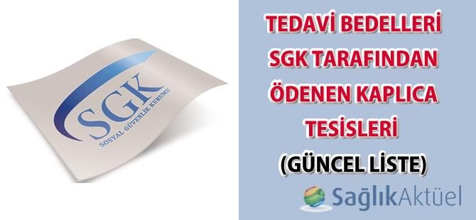 Tedavi bedelleri SGK tarafından ödenen kaplıca tesisleri güncel liste-26.05.2017