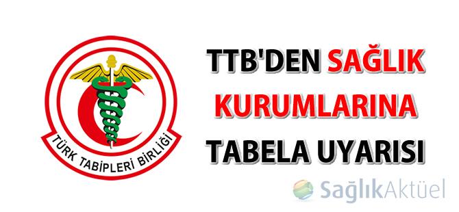TTB'den sağlık kurumlarına tabela uyarısı