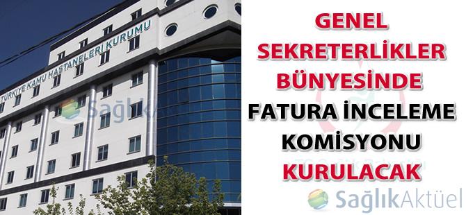 Genel Sekreterlikler bünyesinde fatura inceleme komisyonu kurulacak