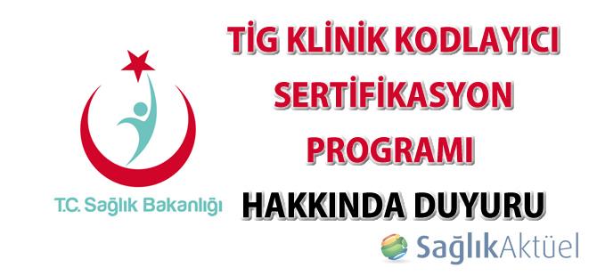 TİG Klinik Kodlayıcı Sertifikasyon Programı hakkında duyuru