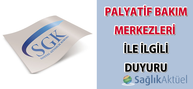 Palyatif bakım merkezleri ile ilgili güncel duyuru-14.09.2015