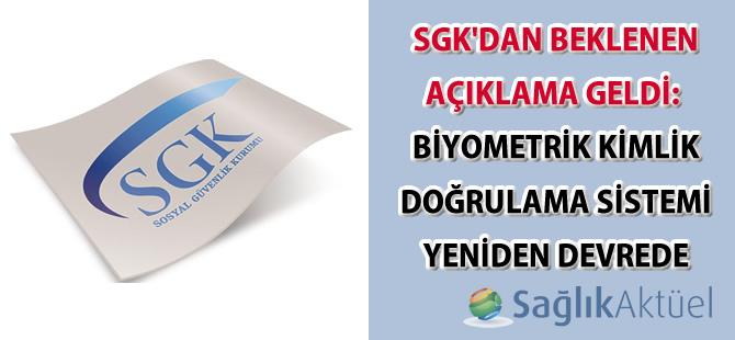 SGK'dan beklenen açıklama geldi: Biyometrik Kimlik Doğrulama Sistemi yeniden devrede