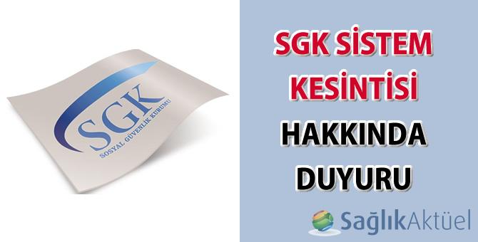 SGK sistem kesintisi hakkında duyuru-19.09.2017