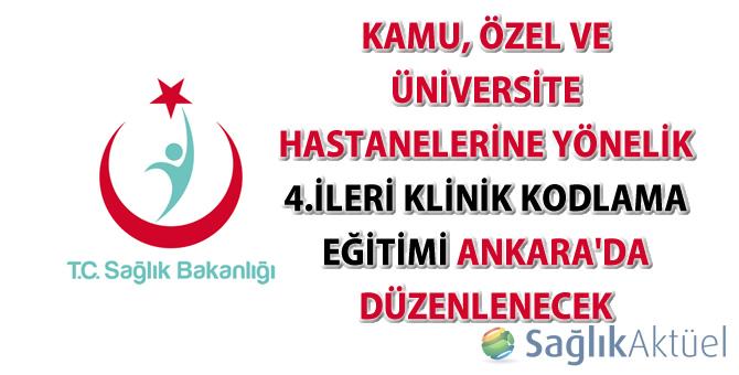 4.İleri Klinik Kodlama Eğitimi Ankara'da düzenlenecek