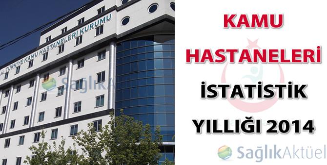 """""""Kamu Hastaneleri İstatistik Yıllığı 2014"""" yayınlandı"""