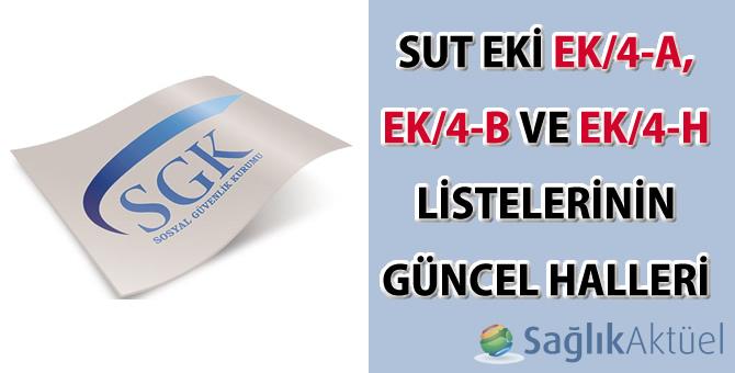 SUT Eki Güncel EK/4-A, EK/4-B ve EK/4-H listeleri
