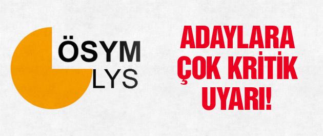 ÖSYM'den LYS adaylarına çok kritik uyarı!