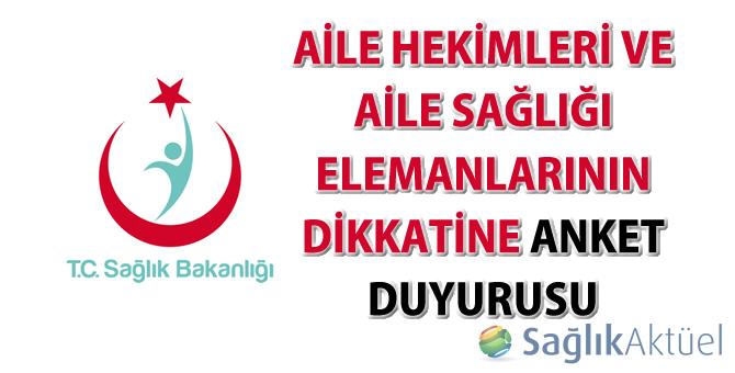 Aile Hekimleri ve Aile Sağlığı Elemanlarının dikkatine anket duyurusu-06.10.2015