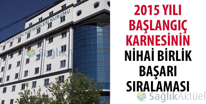 2015 yılı Başlangıç Karnesinin nihai Birlik başarı sıralaması