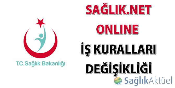 SağlıkNet Online İş Kuralları Değişikliği