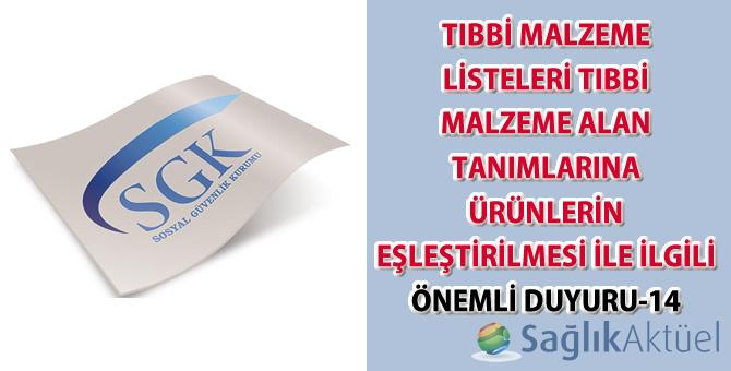 Tıbbi malzeme listeleri tıbbi malzeme alan tanımlarına ürünlerin eşleştirilmesi ile ilgili önemli duyuru-14