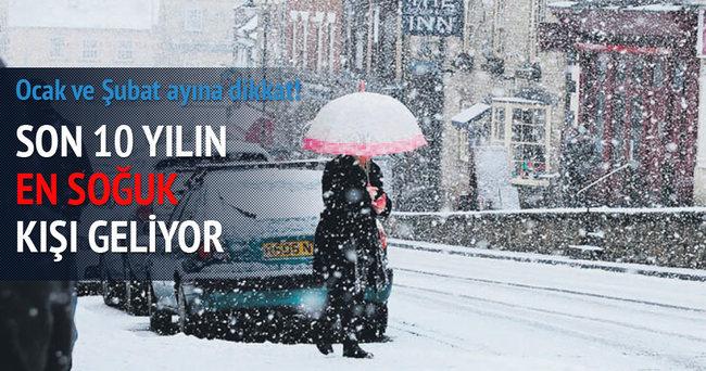 Son 10 yılın en soğuk kışı geliyor