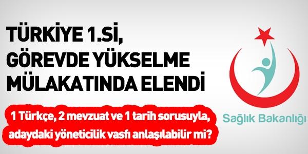 Türkiye 1.si, görevde yükselme mülakatında elendi
