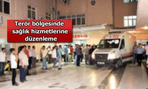Terör bölgesinde sağlık hizmetlerine düzenleme