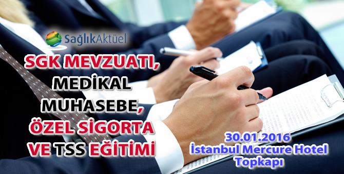 Sağlık Aktüel 30 Ocak 2016 İstanbul Eğitimi Mercure Hotel'de!