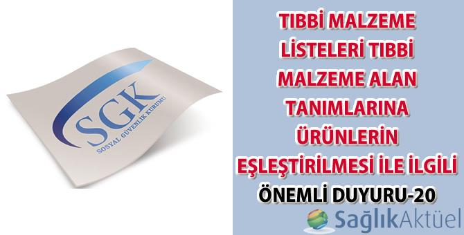Tıbbi malzeme listeleri tıbbi malzeme alan tanımlarına ürünlerin eşleştirilmesi ile ilgili önemli duyuru-20