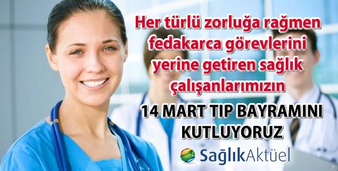 14 Mart Tıp Bayramınızı Kutlarız!