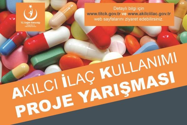 Akılcı İlaç Kullanımı Proje Yarışması