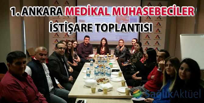 1. Ankara Medikal Muhasebeciler istişare toplantısı gerçekleştirildi