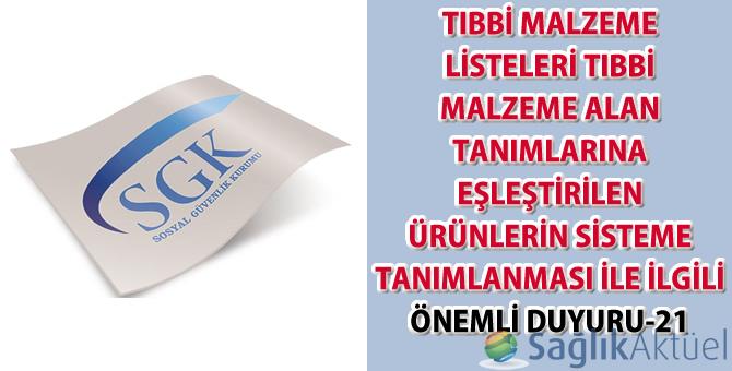 Tıbbi malzeme listeleri tıbbi malzeme alan tanımlarına eşleştirilen ürünlerin sisteme tanımlanması ile ilgili önemli duyuru-21