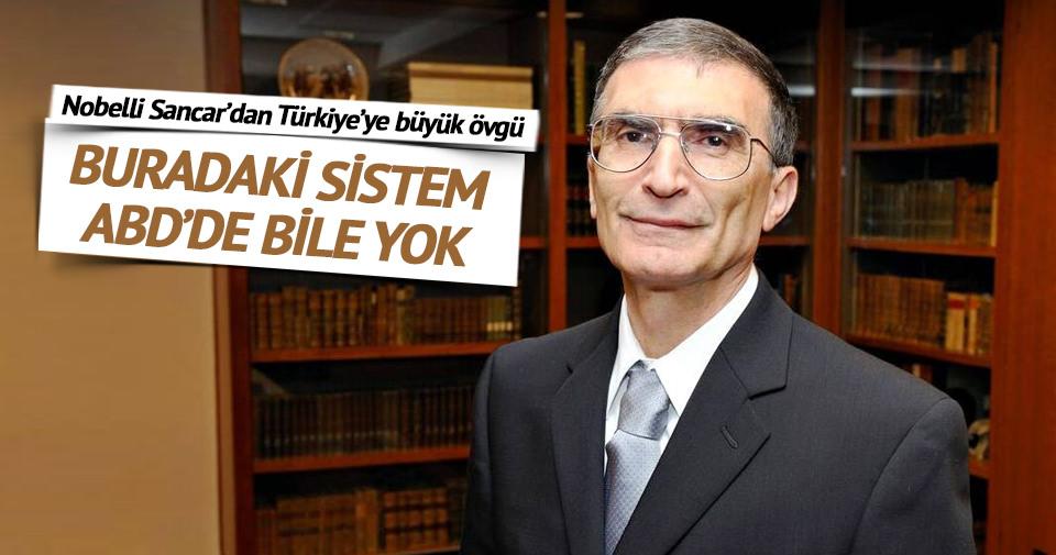 Sancar: Türkiye'deki sağlık sistemi ABD'de yok!